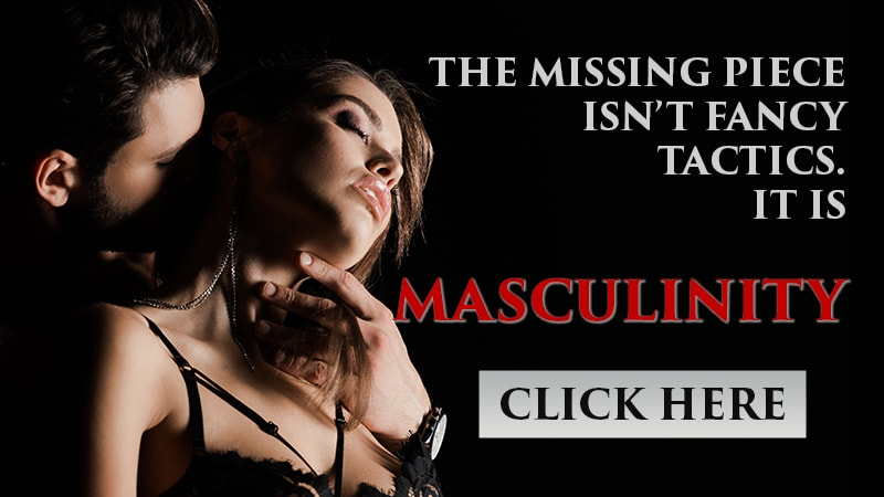 you are missing true masculinity