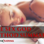The Sex God Method Summary (How to have amazing sex)