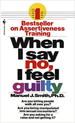 When i say no i feel guilty book cover
