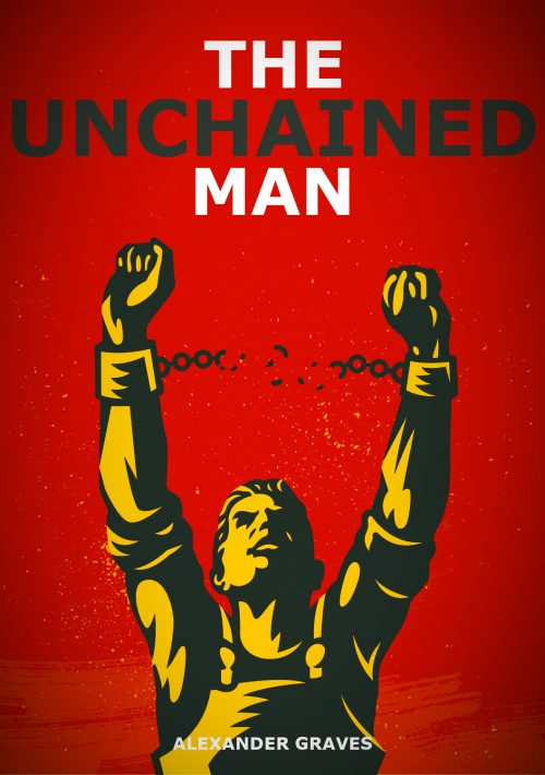The Unchained Man pre-release cover