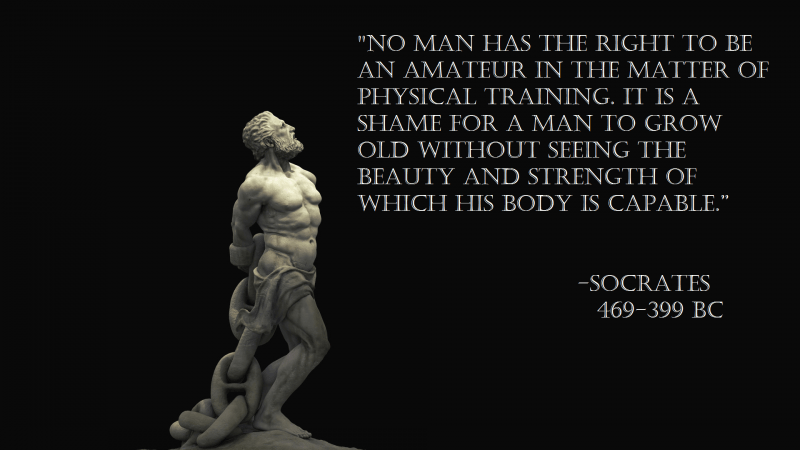 socrates quote physical training